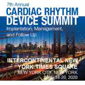 Cardiac Rhythm Device Summit: Implantation, Management, and Follow-Up in New York on Thursday, June 18, 2020