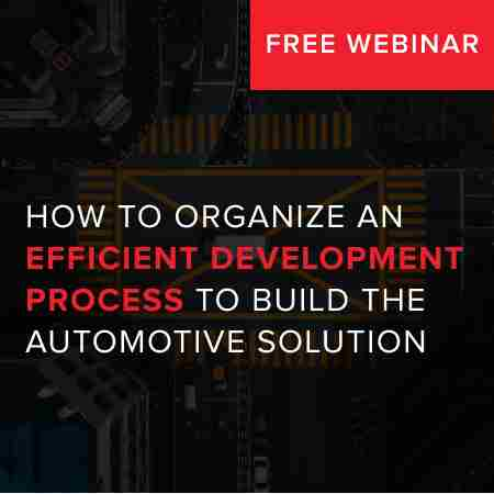 How to organize efficient development process to build automotive solution in New York on 9 Oct