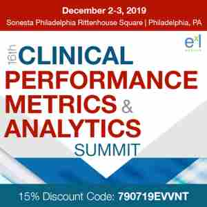 16th Clinical Performance Metrics and Analytics Summit in Philadelphia on 2 Dec