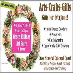 Grace Holiday Art Faire and Bazaar in Portland on 7 Dec