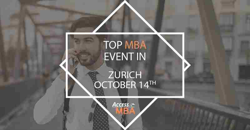 Exclusive MBA Event in Zurich on October 14th! in Zurich on 14 Oct