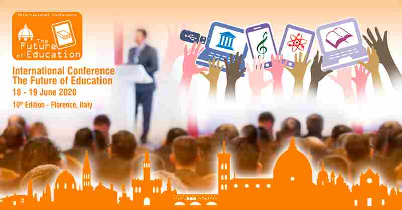 The Future of Education International Conference - 10th edition in Firenze on 18 Jun