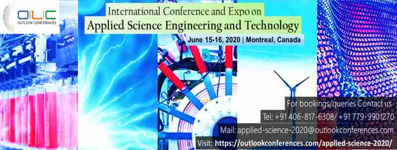 International Conference and Expo on Applied Science, Engineering and Technology in Montreal on 15 Jun