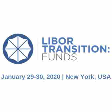 LIBOR Transition: Funds Summit | January 29-30, 2020 | New York, USA in New York on 29 Jan