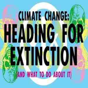 Heading for Extinction (and what to do about it) in Medford on 21 Oct