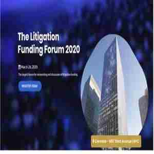 The Litigation Funding Forum 2020 in New York on 26 Mar