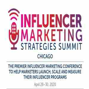 Influencer Marketing Strategies Summit in Chicago - April 2020 in Chicago on 28 Apr