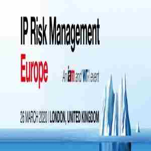 IP Risk Management Europe 2020 in Greater London on 26 Mar