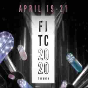 FITC Toronto 2020 - The Design and Technology Conference - April 19-21 in Toronto on 19 Apr