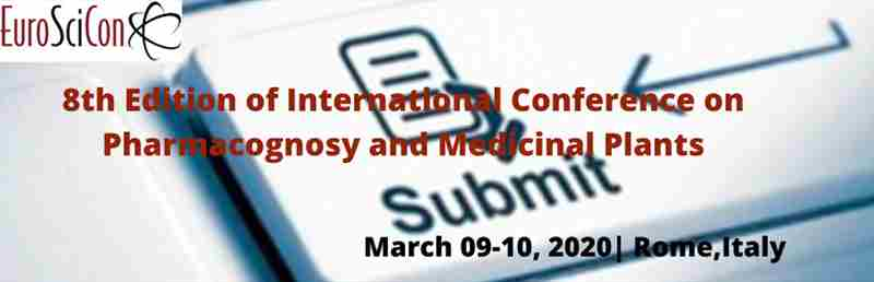 8th Edition of International Conference on  Pharmacognosy and Medicinal Plants in London on 9 Mar