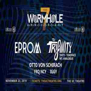 Wormhole 7 Year: EPROM, The Trifinity, Otto Von Schirach, FRQ NCY and more! in Berkeley on 23 Nov