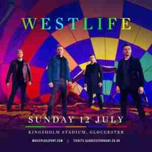 Westlife live in Gloucester! in Gloucestershire on 12 Jul