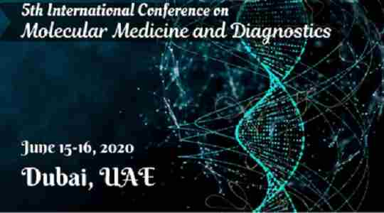 5th International Conference on Molecular Medicine and Diagnostics in Dubai on 15 Jun