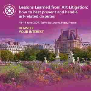 Lessons Learned from Art Litigation, June 2020 in Paris on 18 Jun