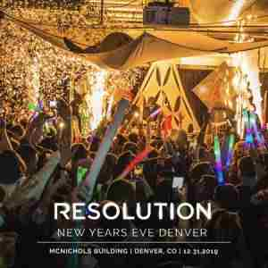 Resolution NYE 2020 - Denver New Years Eve Party 2019 | 2020 in Denver on 31 Dec