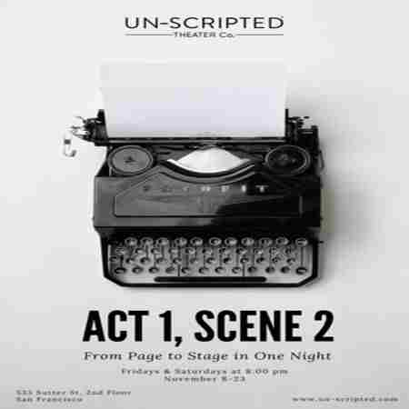 Act 1, Scene 2: From Page to Stage in One Night in San Francisco on 15 Nov