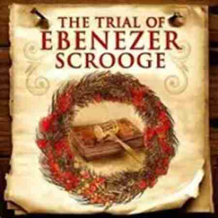 The Trial of Ebenezer Scrooge in Epping on 6 Dec