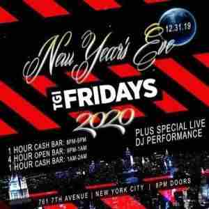 T.G.I Friday's New Years Eve 2020 Party in New York on 31 Dec