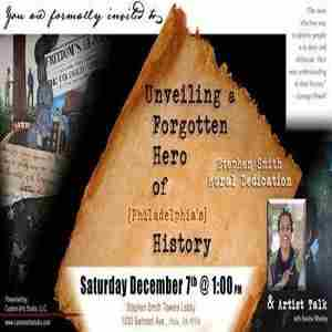 """Unveiling a Forgotten Hero of Philadelphia's History"" Mural Dedication in Philadelphia on 7 Dec"