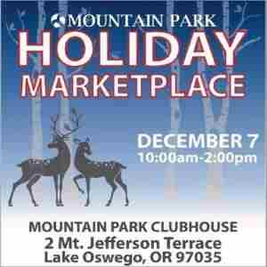 Mountain Park Annual Holiday Marketplace in Lake Oswego on 7 Dec