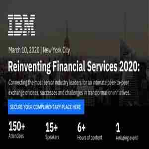 IBM's Reinventing Financial Services Conference, March 2020, New York City in New York on 10 Mar