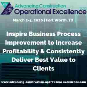 Advancing Construction Operational Excellence 2020 in Fort Worth on 2 Mar