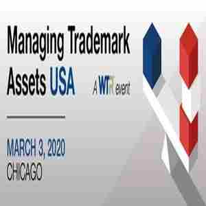 Managing Trademark Assets USA, March 3 2020, Chicago in Chicago on 3 Mar