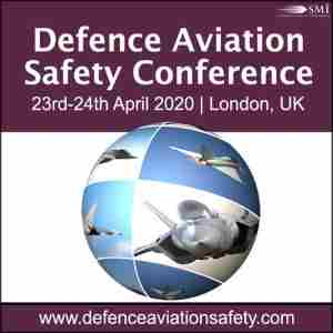 Defence Aviation Safety Conference 2020 in London on 23 Apr