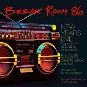 Break Room 86 New Years Eve 2020 Party in Los Angeles on 31 Dec