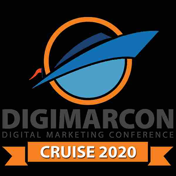 DigiMarCon Cruise 2020 - Digital Marketing Conference At Sea in Baltimore on Saturday, May 23, 2020