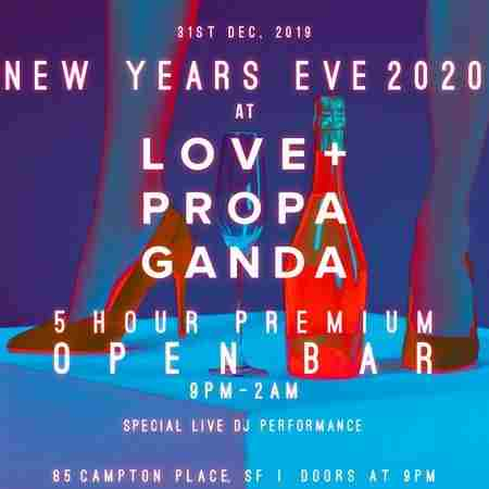 Love and Propaganda New Years Eve Party 2020 in San Francisco on 31 Dec