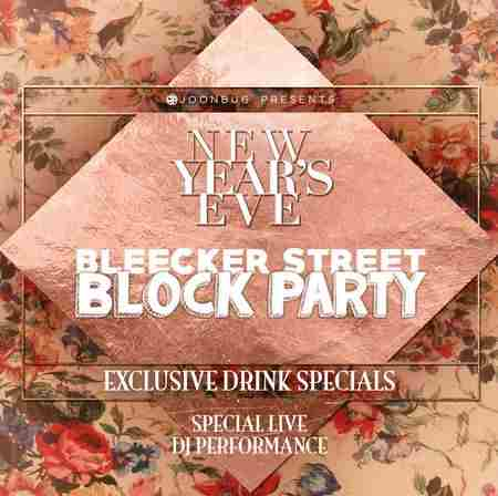 Bleecker St Block Party New Years Eve Party 2020 in New York on 31 Dec