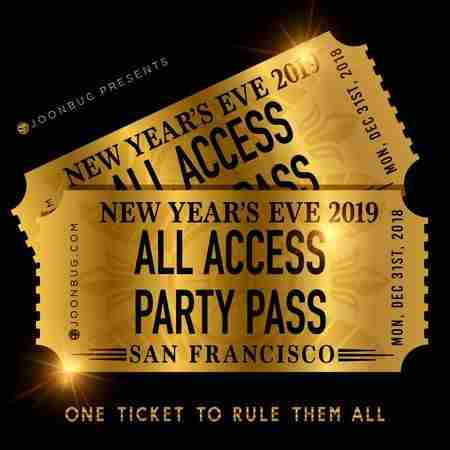All Access Party Pass San Francisco NYE Party Pass in California on 31 Dec