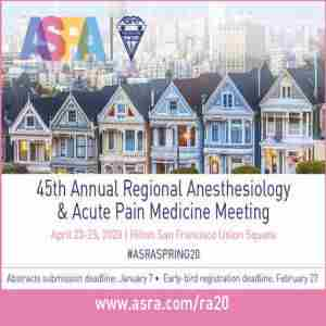 45th Annual Regional Anesthesiology and Acute Pain Medicine Meeting in San Francisco on 23 Apr