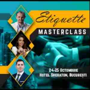 Social and Business Etiquette Masterclass in Bucharest, Romania - Oct 2020 in București on 24 Oct