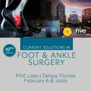 10th Annual Current Solutions in Foot and Ankle Surgery in Tampa on 6 Feb