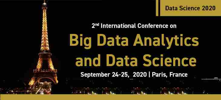 2nd International Conference on Big Data Analytics and Data Science in Paris on 24 Sep
