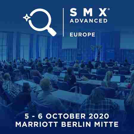 SMX Advanced Europe 2020 in Berlin on 5 Oct
