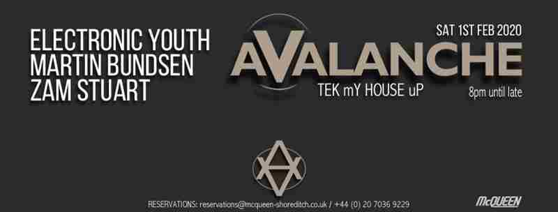 Avalanche TEK mY HOUSE uP in Greater London on 1 Feb