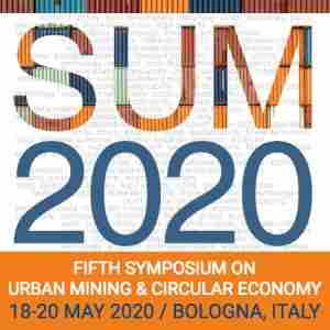 SUM 2020 - 5th Symposium on Urban Mining and Circular Economy in Bologna on 18 May