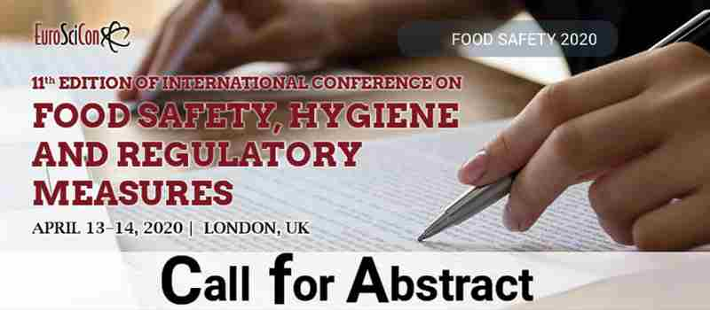 11th Edition of International Conference on  Food Safety, Hygiene And Regulatory Measures in London on 13 Apr