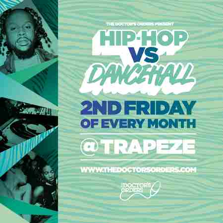 Hip-Hop vs Dancehall @ Trapeze Basement - Fri 14th August in London on 14 Aug