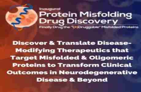 Protein Misfolding Drug Discovery Summit in Boston MA on 19 May