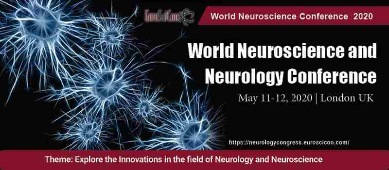 world neuroscience and neurology conference in London on 11 May