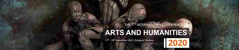 7th International Conference on Arts and Humanities 2020 – (ICOAH 2020) in Sukhumvit Road on 17 Sep