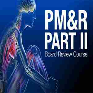 Mayo Clinic Physical Medicine and Rehabilitation Part II Board Review in Rochester on 13 May