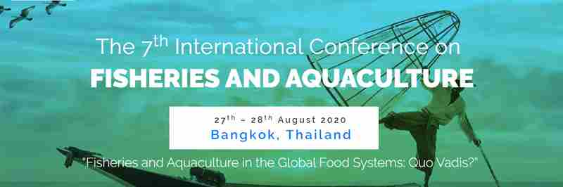 7th International Conference on Fisheries and Aquaculture 2020 – (ICFA 2020) in Bangkok on 26 Nov
