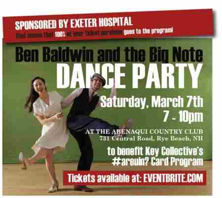 Ben Baldwin and the Big Note Dance Party in Rye on 7 Mar