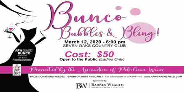 """Bunco, Bubbles and Bling"", APW Charity Bunco, March 12 at Seven Oaks in Bakersfield on 12 Mar"