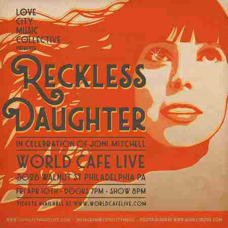 Reckless Daughter - In Celebration of Joni Mitchell in Philadelphia on 10 Apr